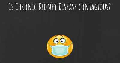 Is Chronic Kidney Disease contagious?