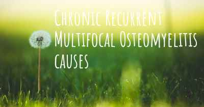 Chronic Recurrent Multifocal Osteomyelitis causes