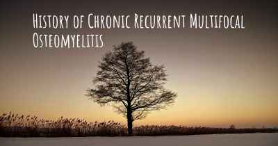 History of Chronic Recurrent Multifocal Osteomyelitis