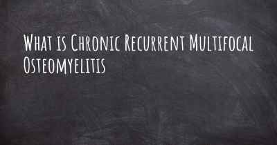 What is Chronic Recurrent Multifocal Osteomyelitis
