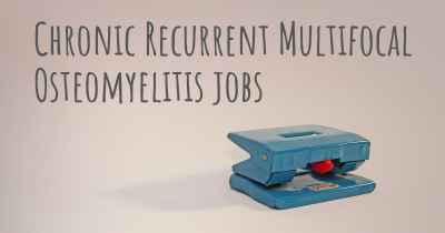 Chronic Recurrent Multifocal Osteomyelitis jobs