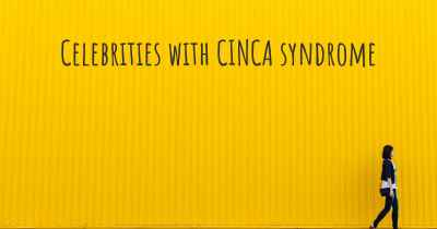 Celebrities with CINCA syndrome