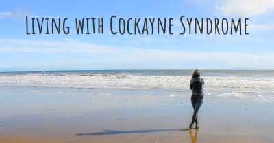 Living with Cockayne Syndrome