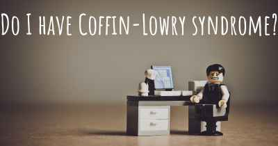 Do I have Coffin-Lowry syndrome?
