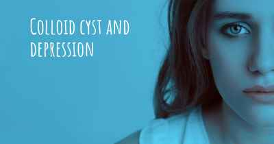 Colloid cyst and depression