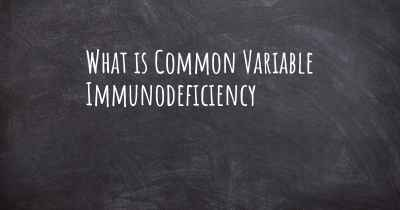 What is Common Variable Immunodeficiency