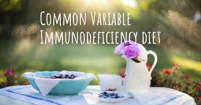 Common Variable Immunodeficiency diet