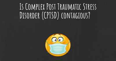 Is Complex Post Traumatic Stress Disorder (CPTSD) contagious?