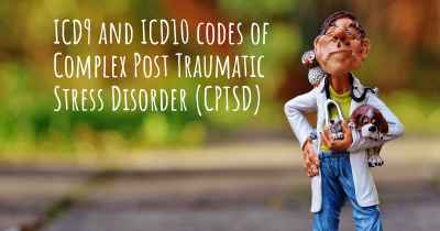 ICD9 and ICD10 codes of Complex Post Traumatic Stress Disorder (CPTSD)