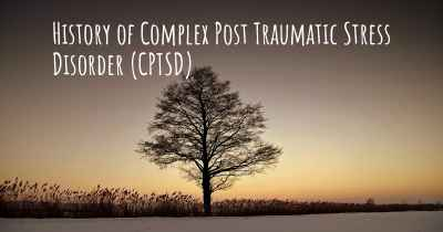 History of Complex Post Traumatic Stress Disorder (CPTSD)