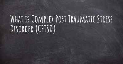 What is Complex Post Traumatic Stress Disorder (CPTSD)