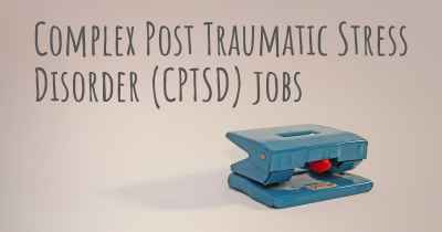 Complex Post Traumatic Stress Disorder (CPTSD) jobs