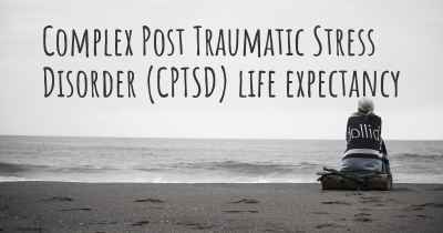Complex Post Traumatic Stress Disorder (CPTSD) life expectancy
