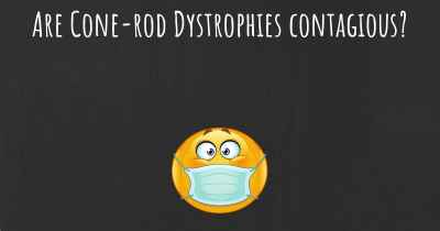 Are Cone-rod Dystrophies contagious?