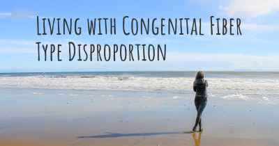 Living with Congenital Fiber Type Disproportion