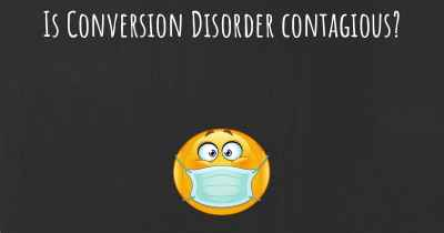 Is Conversion Disorder contagious?