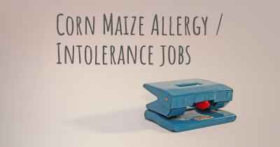 Corn Maize Allergy / Intolerance jobs