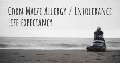 Corn Maize Allergy / Intolerance life expectancy
