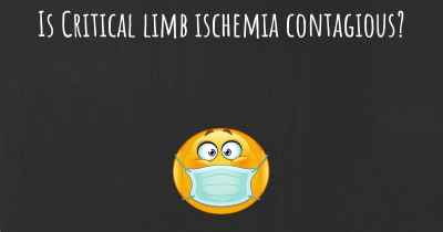 Is Critical limb ischemia contagious?