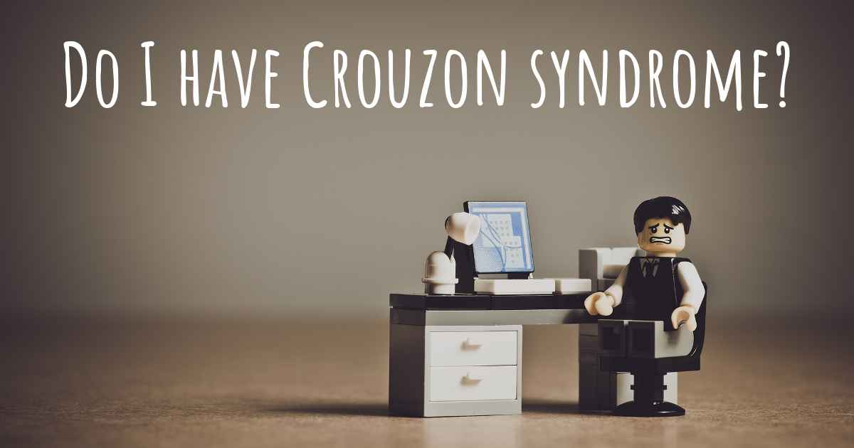 Do I have Crouzon syndrome?