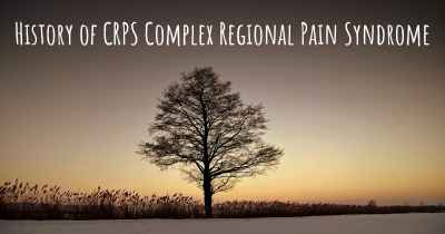History of CRPS Complex Regional Pain Syndrome
