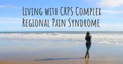 Living with CRPS Complex Regional Pain Syndrome