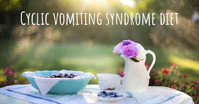 Cyclic vomiting syndrome diet