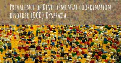 Prevalence of Developmental coordination disorder (DCD) Dyspraxia