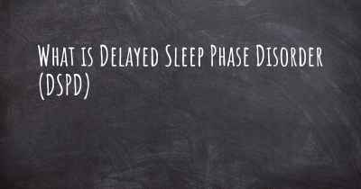 What is Delayed Sleep Phase Disorder (DSPD)