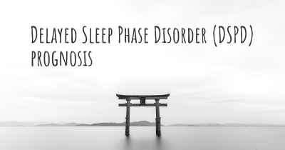 Delayed Sleep Phase Disorder (DSPD) prognosis