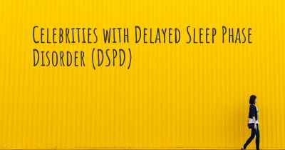 Celebrities with Delayed Sleep Phase Disorder (DSPD)