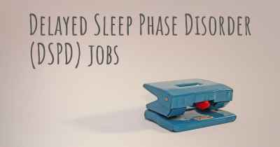 Delayed Sleep Phase Disorder (DSPD) jobs