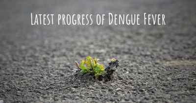 Latest progress of Dengue Fever