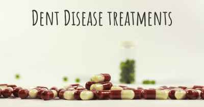 Dent Disease treatments