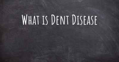 What is Dent Disease