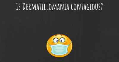 Is Dermatillomania contagious?
