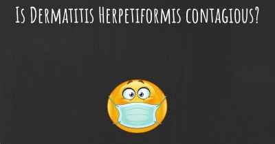 Is Dermatitis Herpetiformis contagious?