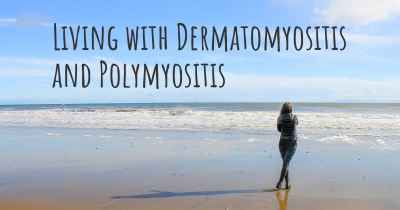 Living with Dermatomyositis and Polymyositis