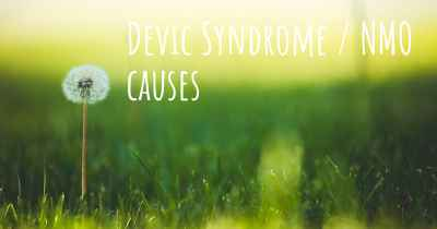 Devic Syndrome / NMO causes