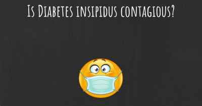 Is Diabetes insipidus contagious?
