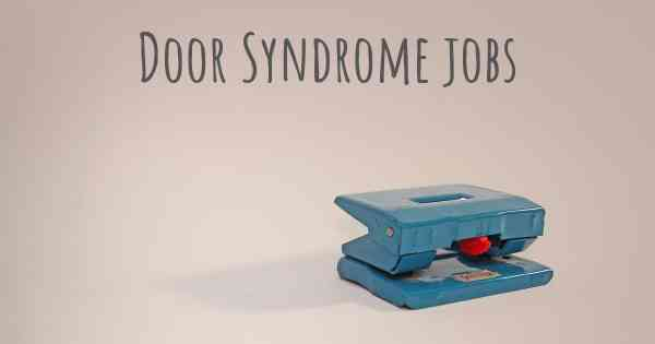 See how people with experience in Door Syndrome give their opinion about whether people with Door Syndrome can work and what kind of jobs are more ... & Can people with Door Syndrome work? What kind of work can they ...