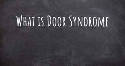 What is Door Syndrome