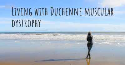 Living with Duchenne muscular dystrophy