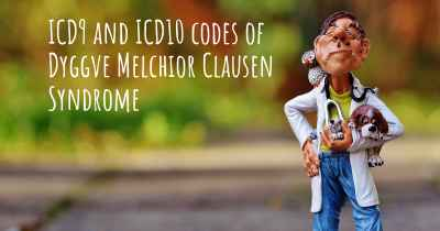 ICD9 and ICD10 codes of Dyggve Melchior Clausen Syndrome
