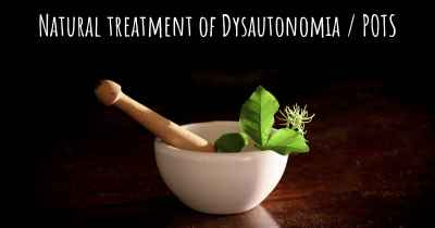Natural treatment of Dysautonomia / POTS