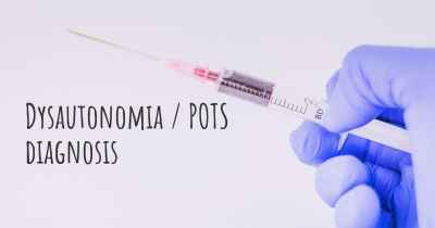 Dysautonomia / POTS diagnosis