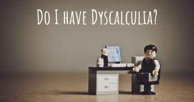 Do I have Dyscalculia?