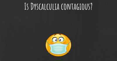 Is Dyscalculia contagious?