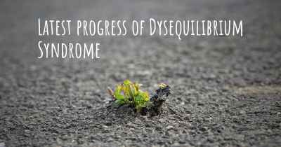 Latest progress of Dysequilibrium Syndrome