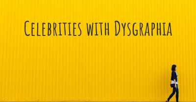 Celebrities with Dysgraphia